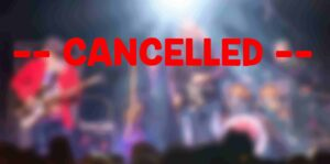 cancelled concert or other event to avoid Coronavirus outbreaks