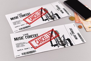 cancelled entertainment events with concert tickets